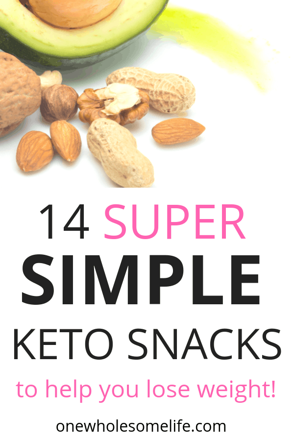 14 quick and easy (store bought) keto snacks ideas for on the go or to bring to work! #onewholesomelife #ketosnacks #ketosnackideas #ketodiet