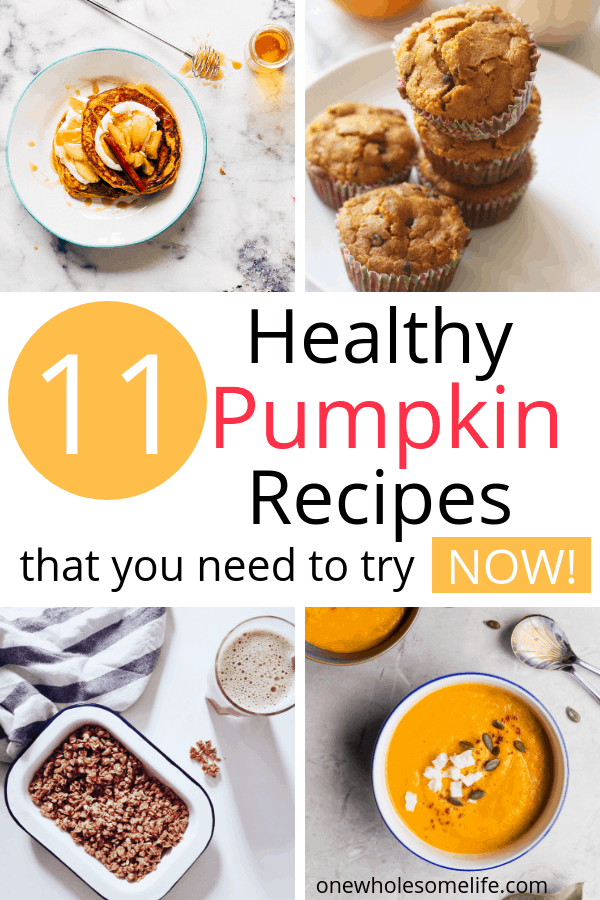 12 healthy recipes that you need to try now! Includes keto, low carb, paleo and whole food options. #cleaneating #pumpkin #fallfoods #onewholesomelife