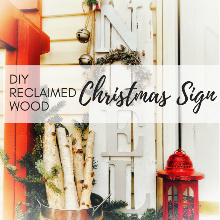 """Easy DIY Reclaimed Wood """"Noel"""" Christmas Sign"""