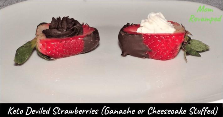 Keto Deviled Strawberries- Ganache or Cheesecake Stuffed