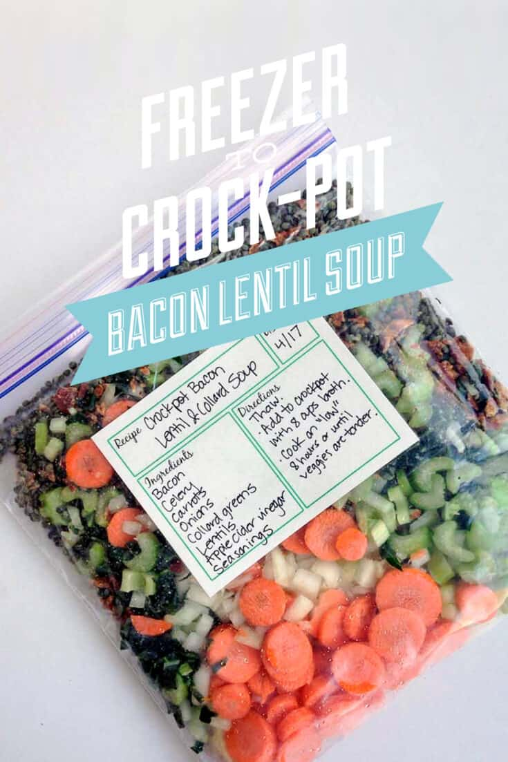Freezer to Crock-Pot Bacon Lentil Soup